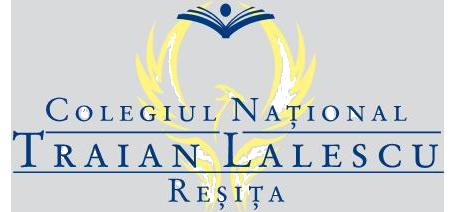 """Colegiul Naţional """"Traian Lalescu"""" Resita"""